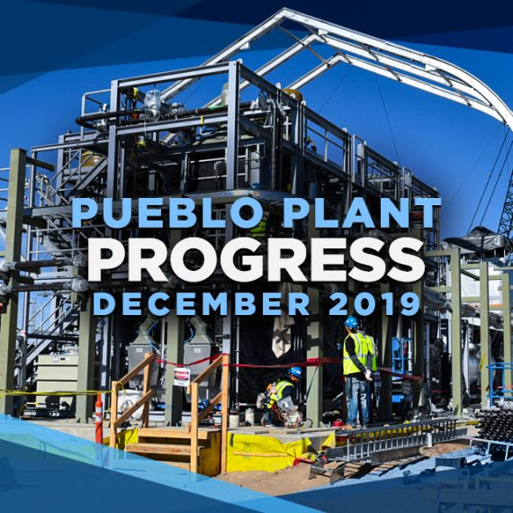 Pueblo Plant Progress – December 2019